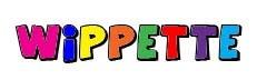 WIPPETTE